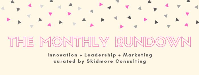 The Monthly Rundown